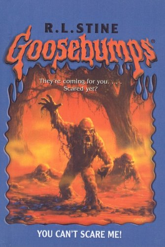 9780756943592: You Can't Scare Me! (Goosebumps (Pb Unnumbered))