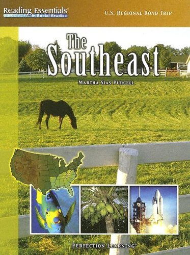 The Southeast (Reading Essentials in Social Studies): Purcell, Martha Sias