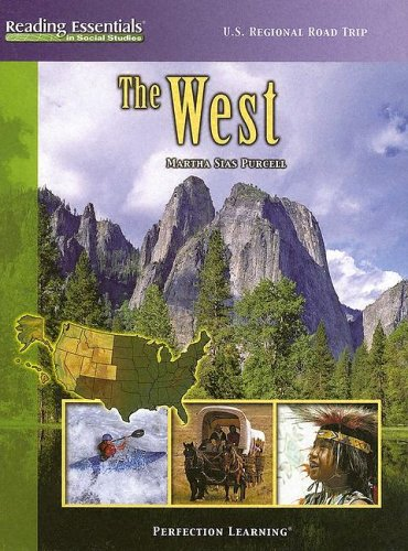 The West (Reading Essentials in Social Studies): Purcell, Martha Sias