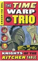 9780756945459: Knights of the Kitchen Table (Time Warp Trio (Pb))