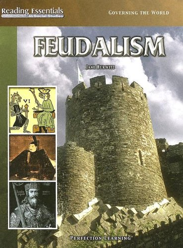 Feudalism (Reading Essentials in Social Studies): Jane Hurwitz (bu