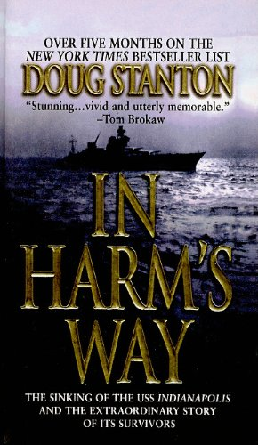 9780756945954: In Harm's Way: The Sinking of the USS Indianapolis and the Extraordinary Story of Its Survivors
