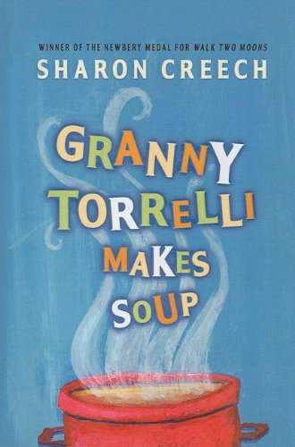 9780756946043: Granny Torrelli Makes Soup