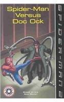 9780756946142: Spider-Man Versus Doc Ock (Festival Readers (Prebound))