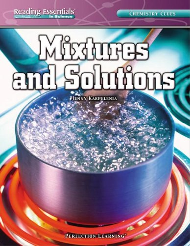 9780756946425: Mixtures And Solutions (Reading Essentials in Science - Physical Science)