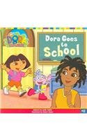 9780756946579: Dora Goes to School (Dora the Explorer 8x8 (Pb))