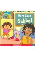 9780756946579: Dora Goes to School (Dora the Explorer 8x8 (Pb))