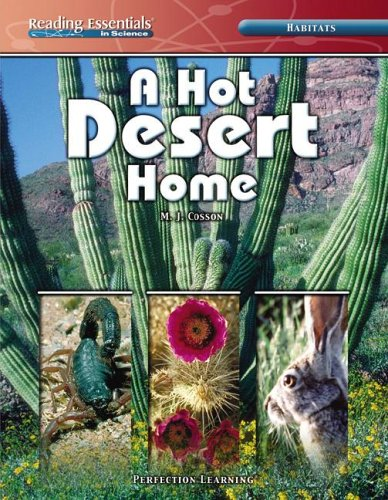 A Hot Desert Home (Reading Essentials in Science): Cosson, M J