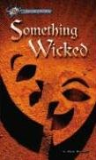 Something Wicked (Hi/Lo Passages - Mystery Novel) (Passages to Mystery): Anne E. Schraff