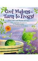 9780756947743: Cool Melons - Turn to Frogs!: The Life and Poems of Issa