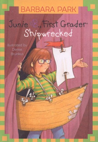 9780756947828: Junie B., First Grader Shipwrecked (Junie B. Jones)