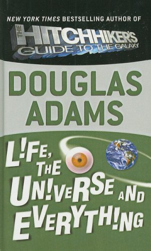 9780756948177: Life, the Universe and Everything (Hitchhiker's Trilogy)