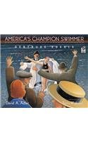 9780756950422: America's Champion Swimmer: Gertrude Ederle