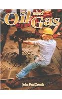 9780756951535: Oil and Gas (Rocks, Minerals, and Resources)