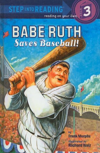 9780756951610: Babe Ruth Saves Baseball (Step Into Reading: A Step 3 Book)