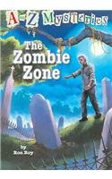 9780756951658: The Zombie Zone (A to Z Mysteries)