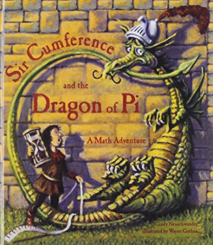 9780756951764: Sir Cumference and the Dragon of Pi (Math Adventures (Prebound))