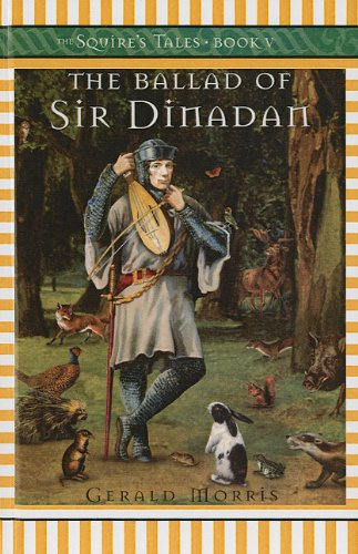 9780756951870: The Ballad of Sir Dinadan (Squire's Tales (Pb))