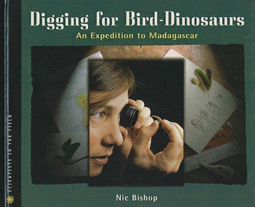 9780756951894: Digging for Bird-Dinosaurs: An Expedition to Madagascar