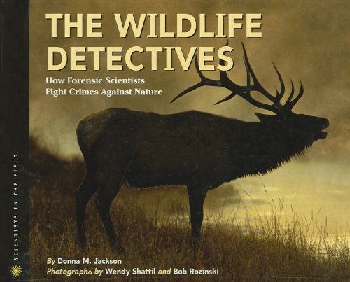 9780756951917: The Wildlife Detectives: How Forensic Scientists Fight Crimes Against Nature (Scientists in the Field (Pb))