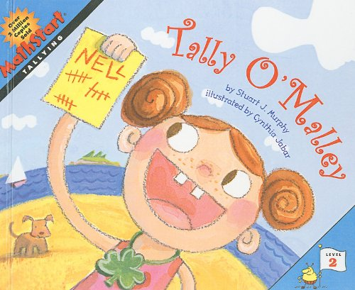 Tally O'Malley (Mathstart Tallying: Level 2 (Prebound)) (0756952220) by Stuart J Murphy