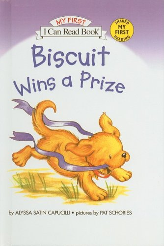 9780756952303: Biscuit Wins a Prize (I Can Read Books: My First Shared Reading)