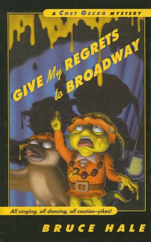9780756952471: Give My Regrets to Broadway (Chet Gecko Mysteries (Numbered))