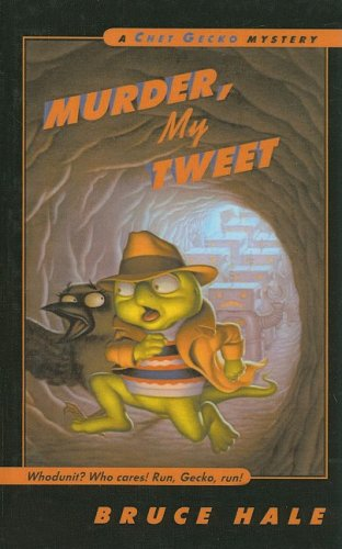 9780756952488: Murder, My Tweet (Chet Gecko Mysteries (Numbered))