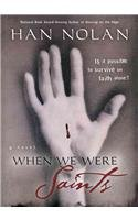 9780756952495: When We Were Saints