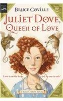 9780756952501: Juliet Dove, Queen of Love (Magic Shop Books (Prebound))