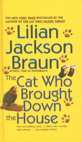 9780756952679: The Cat Who Brought Down the House (Cat Who... (Pb))