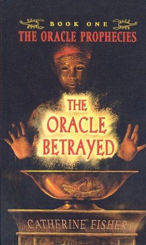 9780756952693: The Oracle Betrayed (Oracle Prophecies (Prebound))
