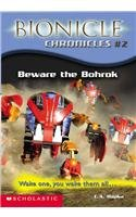 9780756953232: Beware the Bohrok (Bionicle Chronicles)
