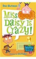 9780756953249: Miss Daisy Is Crazy! (My Weird School)