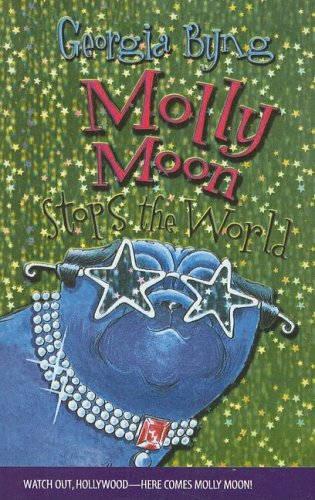 9780756954352: Molly Moon Stops the World (Molly Moon (Prebound))