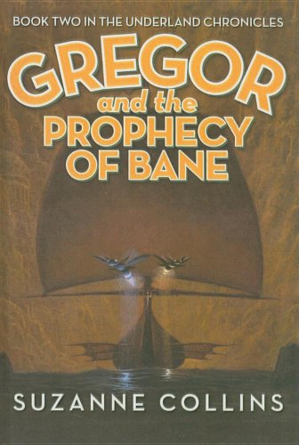 9780756954475: Gregor and the Prophecy of Bane (Underland Chronicles (Pb))