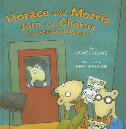 9780756954628: Horace and Morris Join the Chorus (But What about Dolores?)