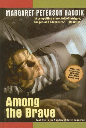9780756954642: Among the Brave (Shadow Children Books)