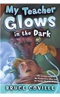 9780756954741: My Teacher Glows in the Dark (My Teacher (PB))