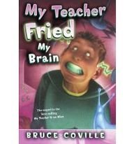 9780756955014: My Teacher Fried My Brains (My Teacher (PB))