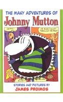 The Many Adventures of Johnny Mutton: James Proimos III
