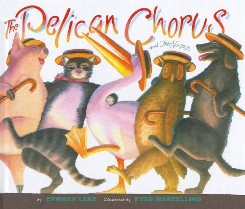 9780756956141: The Pelican Chorus and Other Nonsense