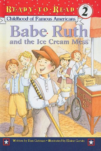 9780756956158: Babe Ruth and the Ice Cream Mess (Childhood of Famous Americans (Pb))