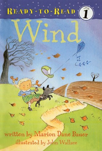 Wind (Ready-To-Read: Level 1 (Pb)) (0756956226) by Marion Dane Bauer