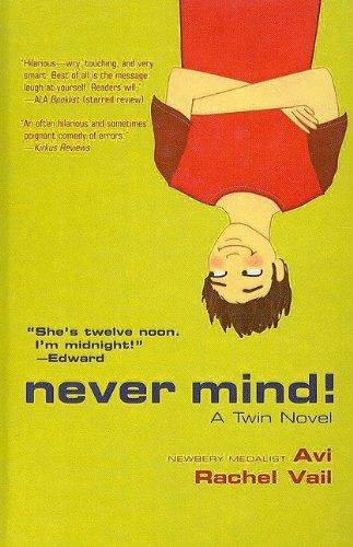 9780756956677: Never Mind! (Twin Novels)