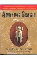 9780756957148: Amazing Gracie: A Dog's Tale