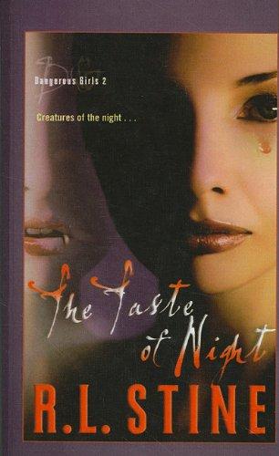 9780756957360: The Taste of Night (Dangerous Girls (Pb))