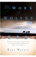 9780756957384: The Work of Wolves