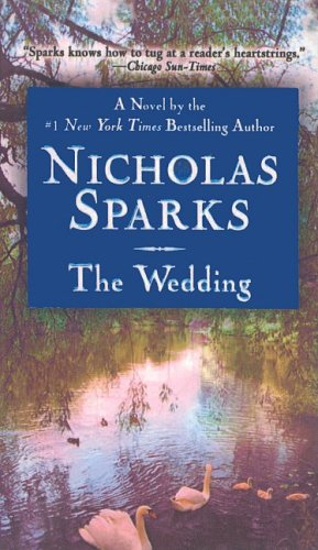 The Wedding 9780756957452 From America's favorite chronicler of love stories continues the legacy of his classic The Notebook with the story of an ordinary man who goes to extraordinary lengths to win back the love of his life.