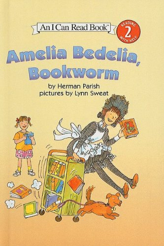 9780756957667: Amelia Bedelia, Bookworm (I Can Read Books: Level 2)